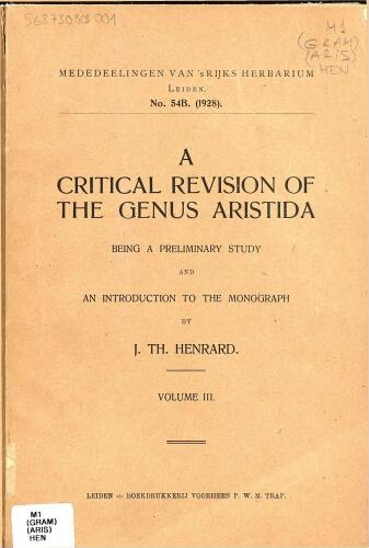 A critical revision of the genus Aristida [...] Volume III