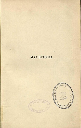A monograph of the Mycetozoa [...] Second edition