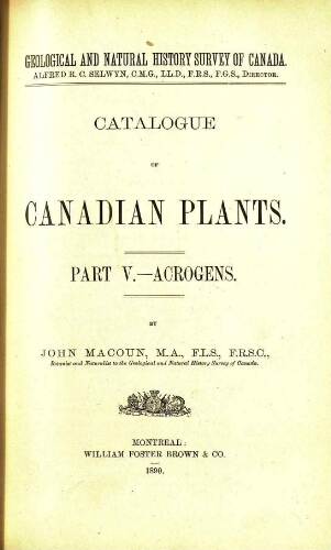 Catalogue of Canadian plants. Part V. - Acrogens