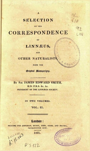 A selection of the correspondence of Linnaeus [...] Vol. II