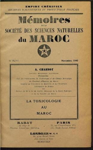 Mémoires de la Société des sciences naturelles du Maroc. Nº 47. La  toxicologie au Maroc